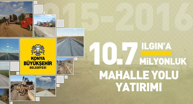 Ilgın'a 10,7 Milyon Liralık Mahalle Yolu
