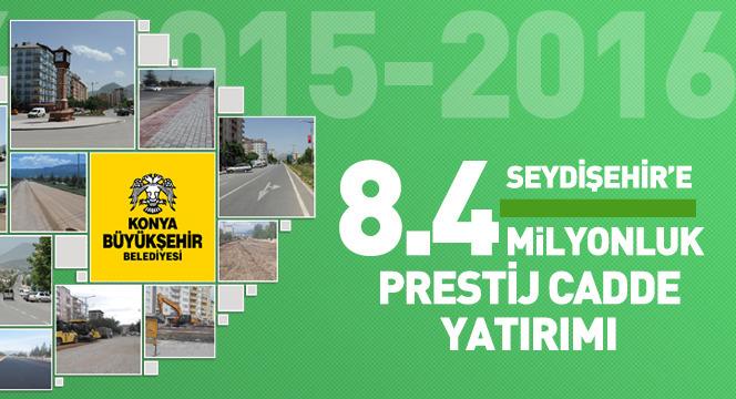 Seydişehir'e 8.4 Milyonluk Ana Cadde Yatırımı