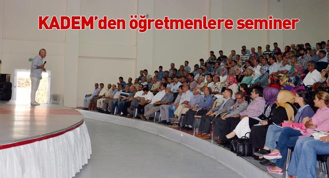 KADEM'den öğretmenlere seminer